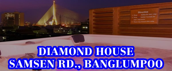 Diamond House @ Banglumpoo